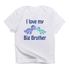 I love my big brother! Infant T-Shirt