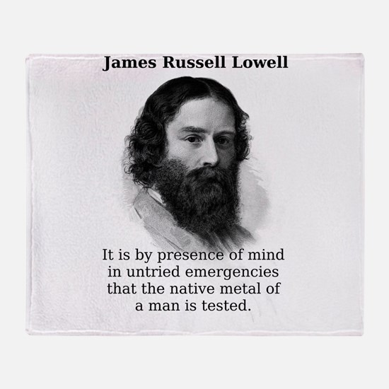 It Is By Presence Of Mind - James Russell Lowell T