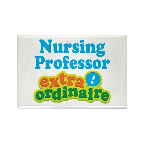 Nursing Professor Extraordinaire Rectangle Magnet
