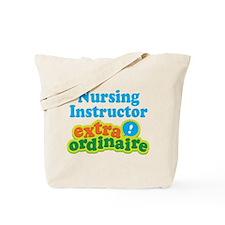 Nursing Instructor Extraordinaire Tote Bag