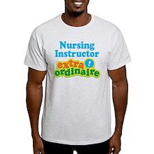Nursing Instructor Extraordinaire T-Shirt