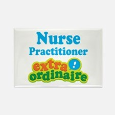 Nurse Practitioner Extraordinaire Rectangle Magnet