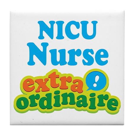NICU Nurse Extraordinaire Tile Coaster