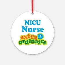 NICU Nurse Extraordinaire Ornament (Round)