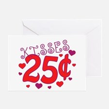 Kisses 25 cents Greeting Card