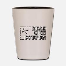 REAL MEN COUPON Shot Glass