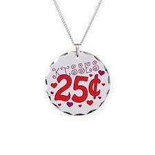 Kisses 25 cents Necklace