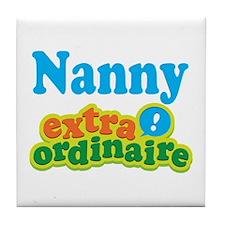 Nanny Extraordinaire Tile Coaster