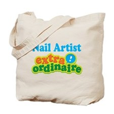 Nail Artist Extraordinaire Tote Bag