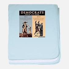 Democrats and Slavery baby blanket