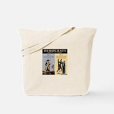 Democrats and Slavery Tote Bag