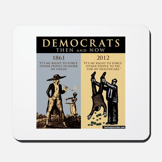 Democrats and Slavery Mousepad