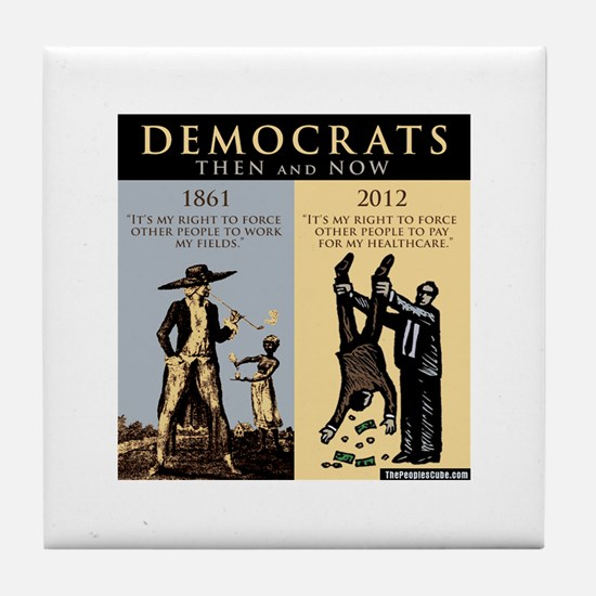 Democrats and Slavery Tile Coaster