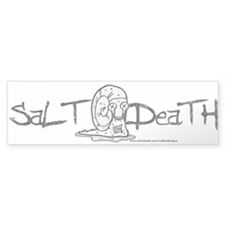 Salt Death Bumper Sticker