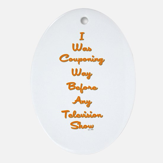 I WAS COUPONING... Ornament (Oval)