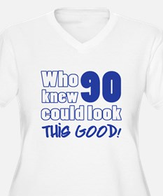90 Years Old Looks Good T-Shirt