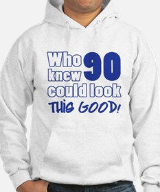 90 Years Old Looks Good Hoodie