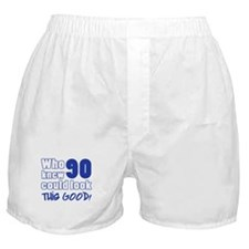 90 Years Old Looks Good Boxer Shorts