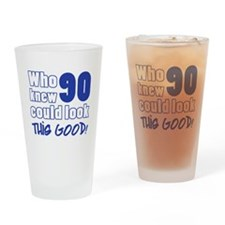 90 Years Old Looks Good Drinking Glass