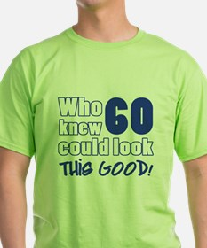 60 Years Old Looks Good T-Shirt
