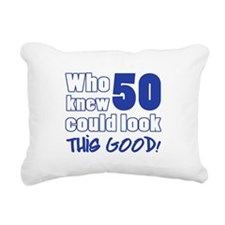 50 Years Old Looks Good Rectangular Canvas Pillow