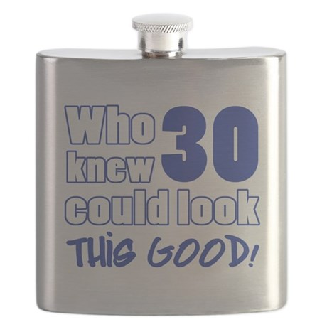 30 Years Old Looks Good Flask