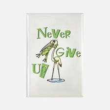 Never Give Up! Rectangle Magnet