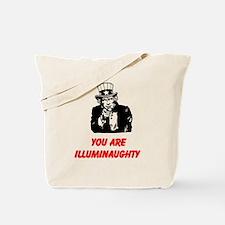 You Are Illuminaughty Tote Bag