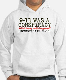 9-11 Was a Conspiracy! Hoodie