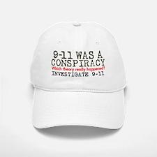 9-11 Was a Conspiracy! Baseball Baseball Cap