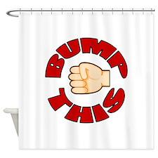 Bump This Shower Curtain
