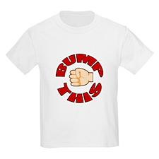 Bump This T-Shirt