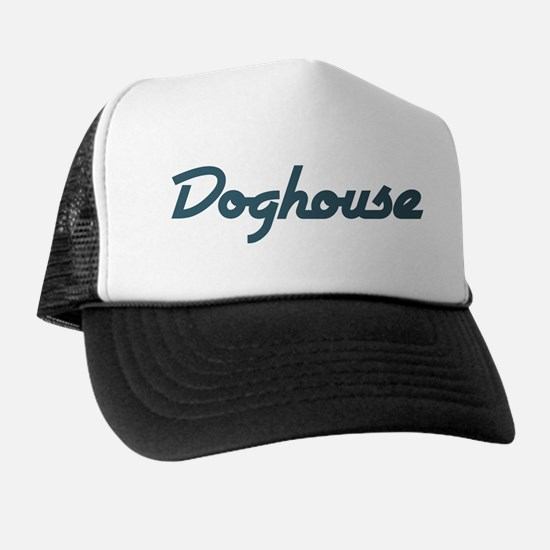 Doghouse Trucker Hat