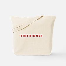 Fine Dinner Tote Bag