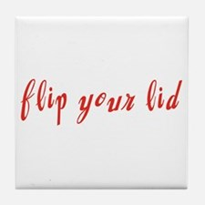 Flip Your Lid Tile Coaster
