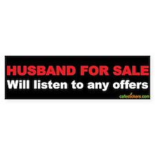 Husband For Sale Bumper Bumper Sticker