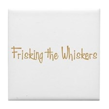 Frisking the Whiskers Tile Coaster