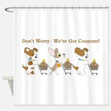 DON'T WORRY... Shower Curtain