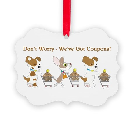 DON'T WORRY... Picture Ornament