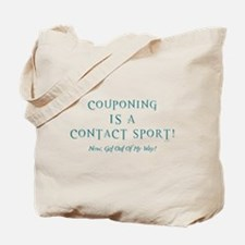 COUPONING IS A... Tote Bag