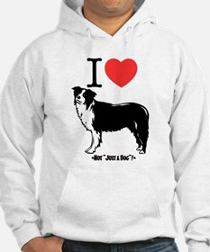 """Not """"Just a Dog""""! Hoodie"""