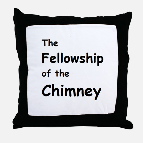 The Fellowship of the Chimney Throw Pillow