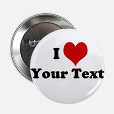 "Customized I Love Heart 2.25"" Button"