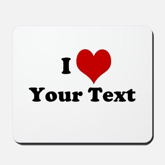 Customized I Love Heart Mousepad