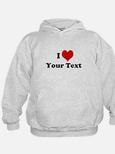 Customized I Love Heart Hoodie