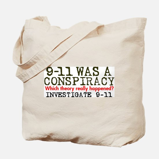 9-11 Was a Conspiracy! Tote Bag