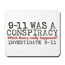 9-11 Was a Conspiracy! Mousepad