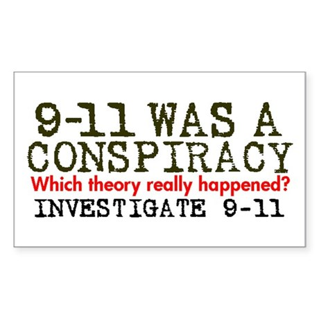 9-11 Was a Conspiracy! Rectangle Sticker