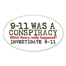 9-11 Was a Conspiracy! Oval Decal