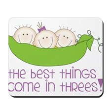 Come In Threes Mousepad
